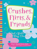 Crushes  Flirts  And Friends