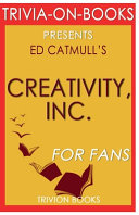 Trivia On Books Creativity  Inc  by Ed Catmull