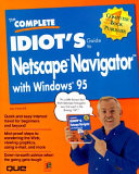 The Complete Idiot s Guide to Netscape Navigator with Windows 95