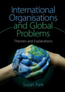 Cover of International Organisations and Global Problems