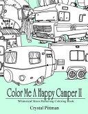 Color Me a Happy Camper II