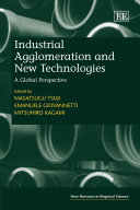 Industrial Agglomeration and New Technologies