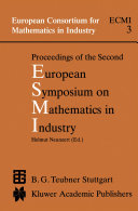 Proceedings of the Second European Symposium on Mathematics in Industry