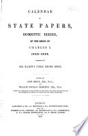 Calendar Of State Papers Domestic Series Of The Reign Of Charles I 1636 1639