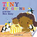 Tiny Penguins and the New Baby Book PDF