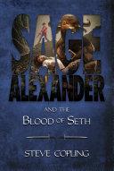 Sage Alexander and the Blood of Seth Pdf/ePub eBook