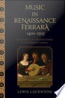 Music in Renaissance Ferrara 1400 1505