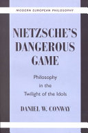 Nietzsche's Dangerous Game