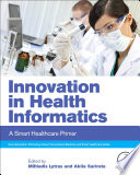 Innovation in Health Informatics