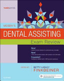 Mosby s Dental Assisting Exam Review