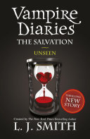 Pdf The Vampire Diaries: 11: The Salvation: Unseen