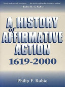 A History of Affirmative Action, 1619-2000