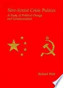 Sino Soviet Crisis Politics