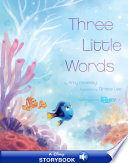 Finding Dory Three Little Words