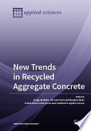 New Trends in Recycled Aggregate Concrete Book