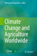 Climate Change and Agriculture Worldwide