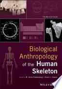 Biological Anthropology of the Human Skeleton Book
