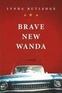 Brave New Wanda
