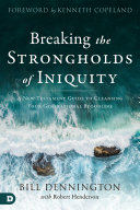 Breaking the Strongholds of Iniquity