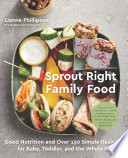 Sprout Right Family Food Book