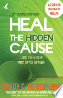 Heal the Hidden Cause