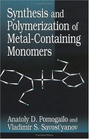Synthesis and Polymerization of Metal Containing Monomers