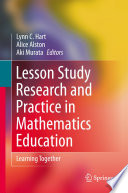 Lesson Study Research and Practice in Mathematics Education
