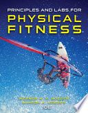 """Principles and Labs for Physical Fitness"" by Wener W.K. Hoeger, Sharon A. Hoeger"
