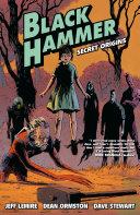Black Hammer: secret origins