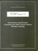 Procurement Specification Guidelines for Mass Transit Vehicle Window Glazing