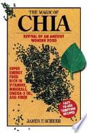 The Magic of Chia