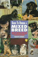Guide to Owning a Mixed Breed