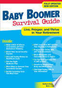 Baby Boomer Survival Guide  Second Edition
