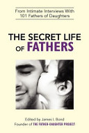 The Secret Life of Fathers