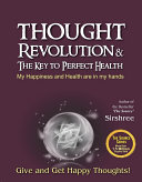 Thought Revolution   The Key To Perfect Health