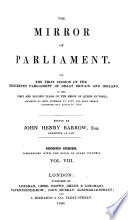 The Mirror Of Parliament Ed By J H Barrow 8th Parl 2nd Session 12th Parl 3rd Session 13th Parl 1st Session 14th Parl 1st Session