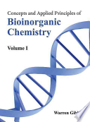 Concepts and Applied Principles of Bioinorganic Chemistry
