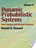 Dynamic Probabilistic Systems