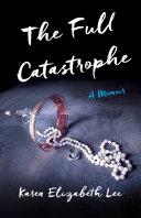 The Full Catastrophe