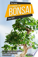 The Secret Tehniques of Bonsai