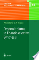 Organolithiums in Enantioselective Synthesis Book