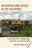 Neoliberalizing Spaces in the Philippines