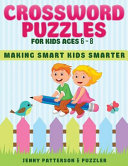 Crossword Puzzles for Kids Ages 6   8