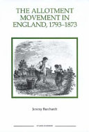 The Allotment Movement in England  1793 1873