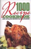 1000 Recipe Cookbook