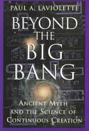 Beyond the Big Bang