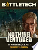BattleTech  Nothing Ventured
