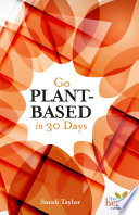 Go Plant Based in 30 Days