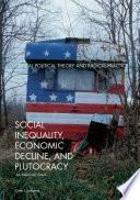 Social Inequality  Economic Decline  and Plutocracy