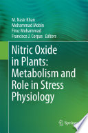 Nitric Oxide in Plants  Metabolism and Role in Stress Physiology